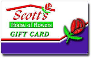 <b>Scott's Gift Cards</b> from Scott's House of Flowers in Lawton, OK